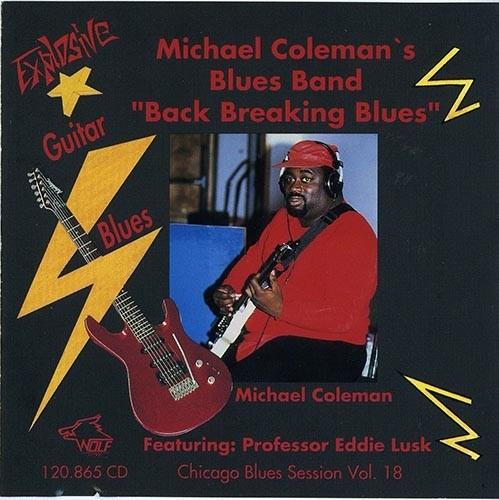 Michael Coleman - Back Breaking Blues- - 1990